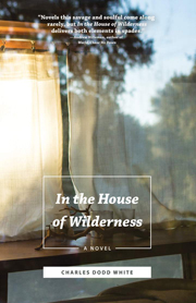 White - In the House of Wilderness Cover