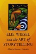 Elie Wiesel and the Art of Storytelling book cover
