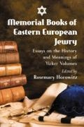 Memorial Books of Eastern European Jewry: Essays on the History and Meanings of Yizker Volumes book cover
