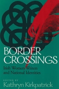 Border Crossings: Irish Women Writers and National Identities cover
