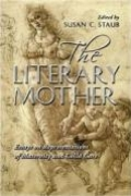 The Literary Mother: Essays on Representations of Maternity and Child Care book cover