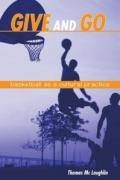Give and Go: Basketball as a Cultural Practice book cover