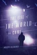 The Life of the World to Come book cover