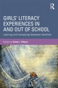 Girls' Literacy Experiences In and Out of School: Learning and Composing Gendered Identities book cover