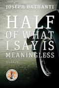 Half of What I Say Is Meaningless book cover