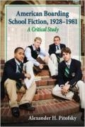 American Boarding School Fiction, 1921-1981: A Critical Study book cover