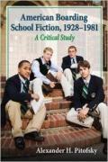 American Boarding School Fiction, 1921-1981: A Critical Study book cover