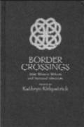 Border Crossings: Irish Women Writers and National Identities book cover