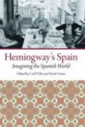Hemingway's Spain: Imagining the Spanish World book cover