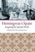 Hemingway's Spain: Imagining the Spanish World book cover