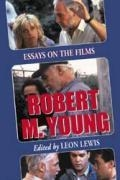 Robert M. Young: Essays on the Films book cover