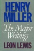 Henry Miller: The Major Writings book cover