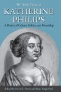 The Noble Flame of Katherine Philips: A Poetics of Culture, Politics, and Friendship book cover