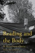 Reading and the Body: The Physical Practice of Reading book cover