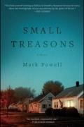 Small Treasons - Mark Powell